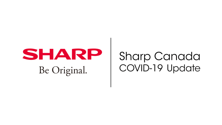 Sharp Canada COVID-19 Update
